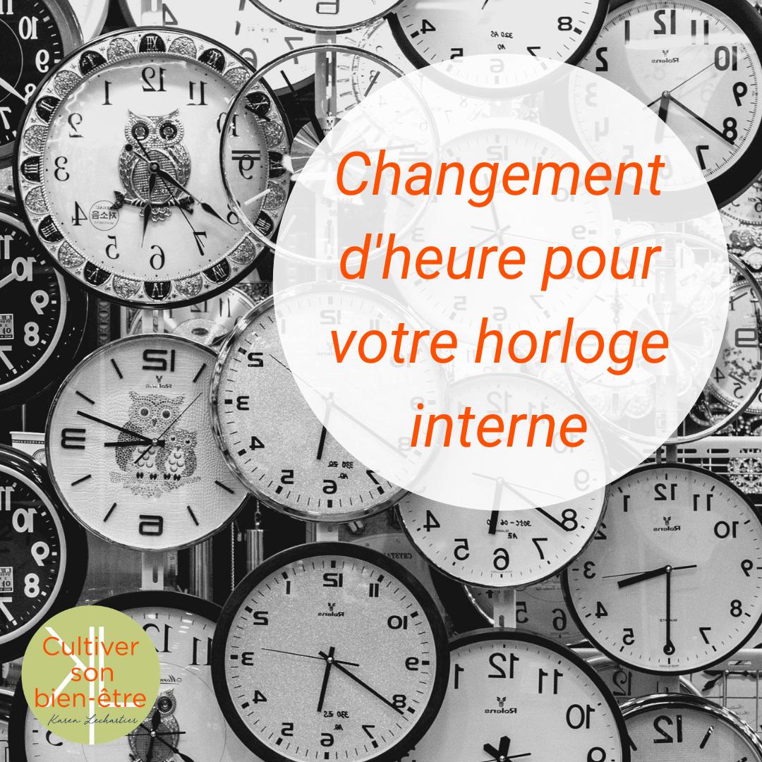 Changement d'heure pour votre horloge interne